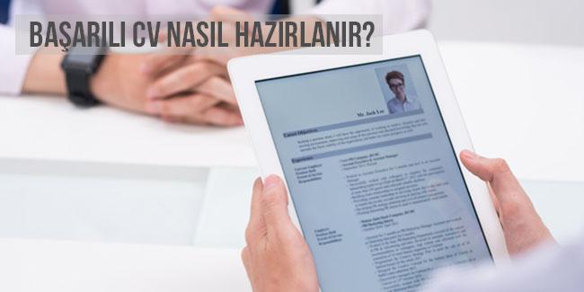 Etkili ve Başarılı CV Nasıl Hazırlanır ?