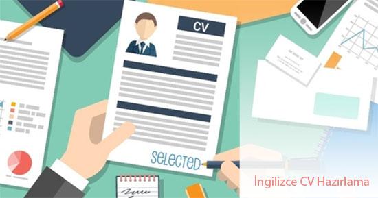 İngilizce CV Hazırlarken Dikkat Edilmesi Gerekenler!